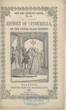 Edición de Cenicienta del S. XIX. Biblioteca Nacional de Escocia.